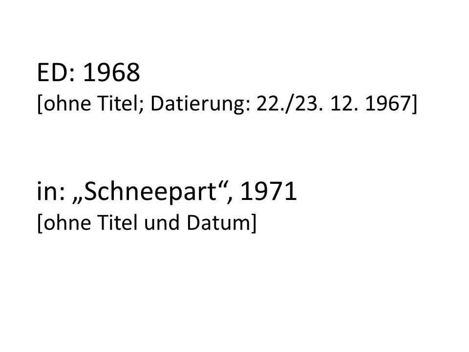ED: 1968 [ohne Titel; Datierung: 22. /23. 12